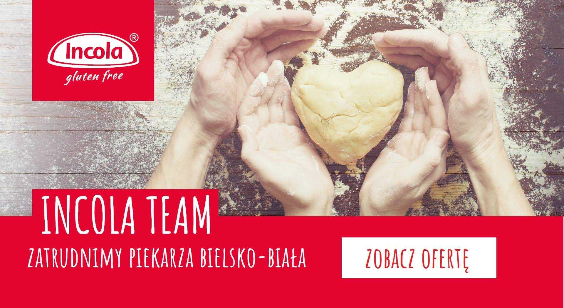 Oferta pracy incola - piekarz Bielsko-Biała
